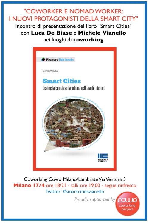 """Luca De Biase e Michele Vianello presentano il libro """"Smart Cities"""" al Cowo"""